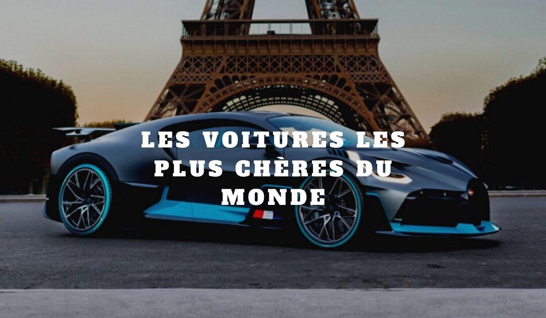 Top 5 des voitures les plus chères du monde