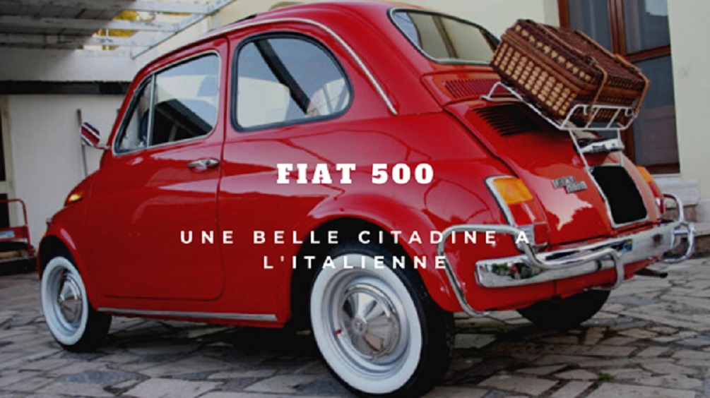 Fiat 500: L'indispensable pour tout savoir et faire un choix
